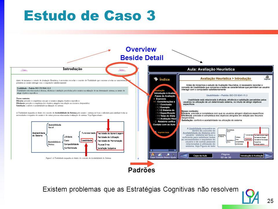 Estudo de Caso 3 Overview Beside Detail Padrões
