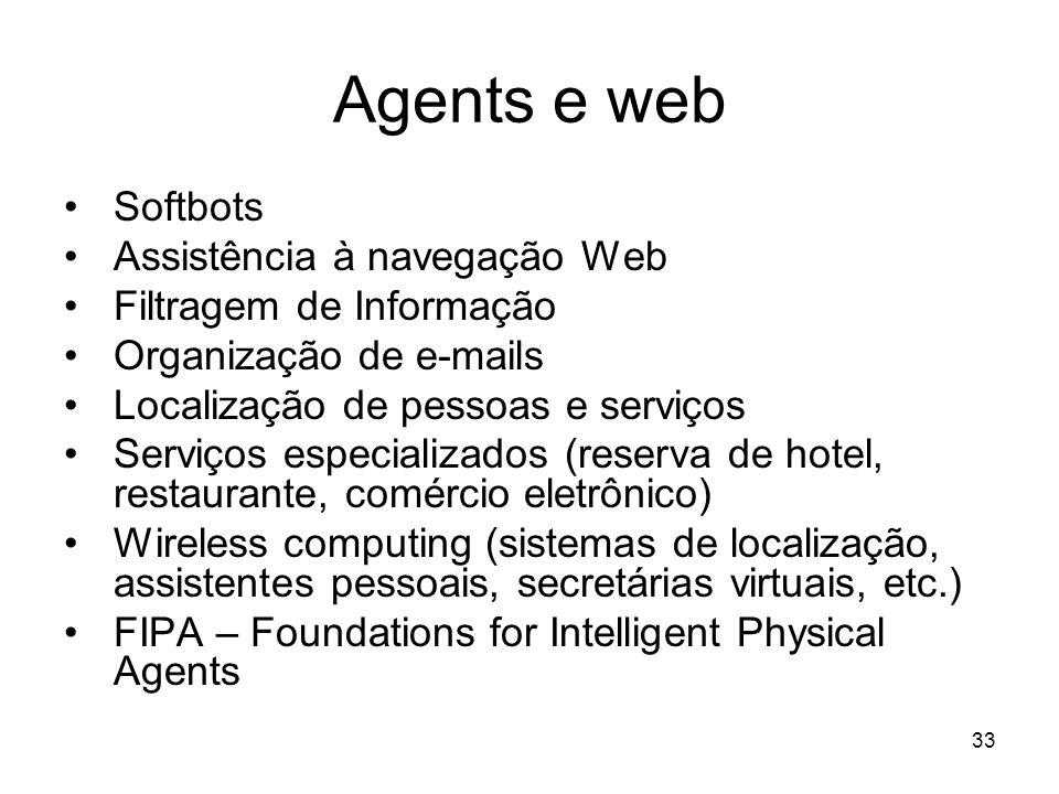Agents e web Softbots Assistência à navegação Web