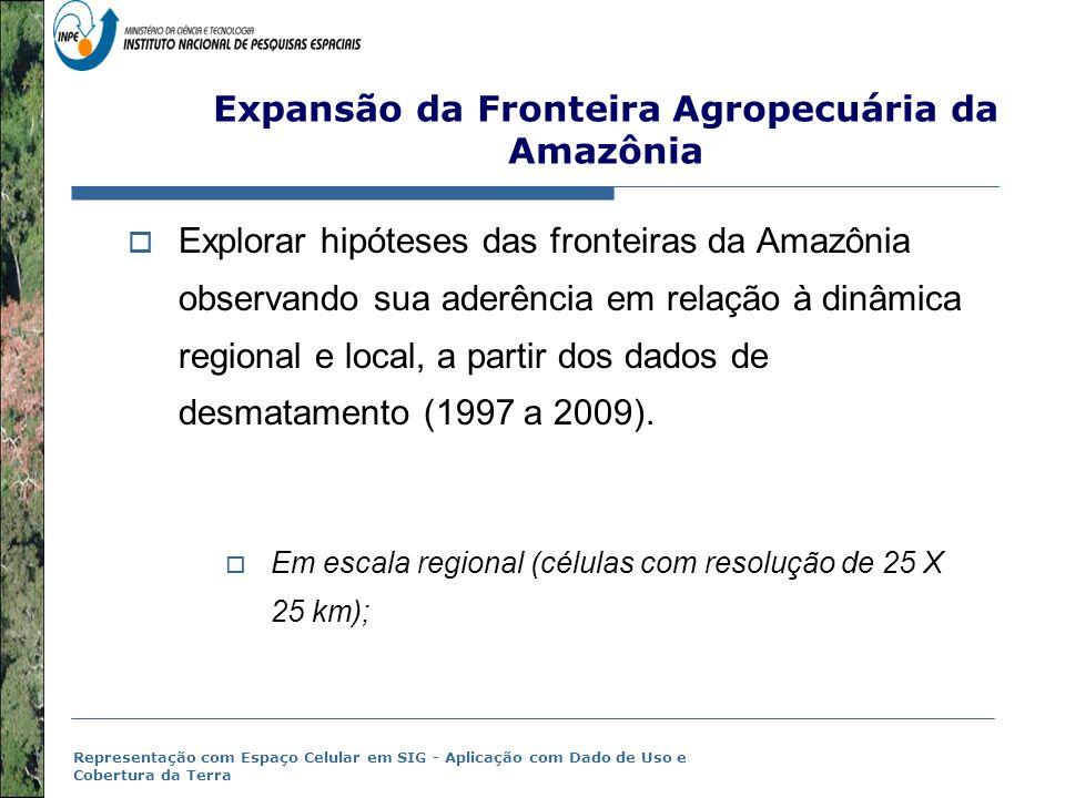 Expansão da Fronteira Agropecuária da Amazônia