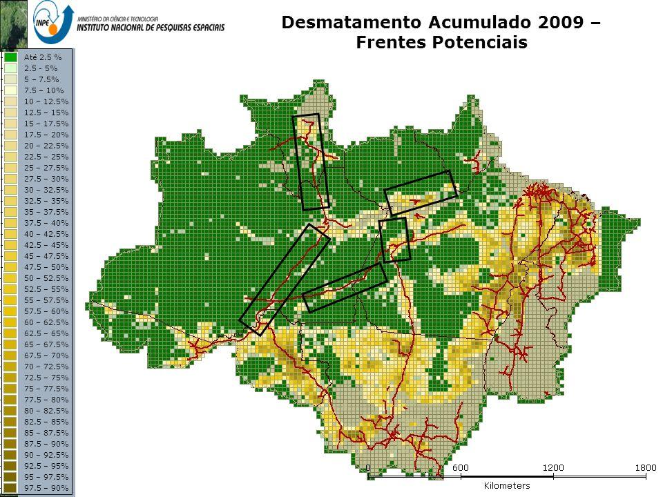 Desmatamento Acumulado 2009 – Frentes Potenciais