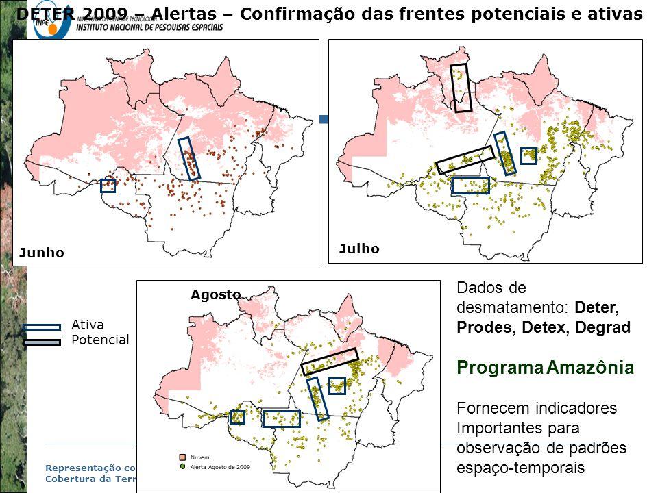 DETER 2009 – Alertas – Confirmação das frentes potenciais e ativas