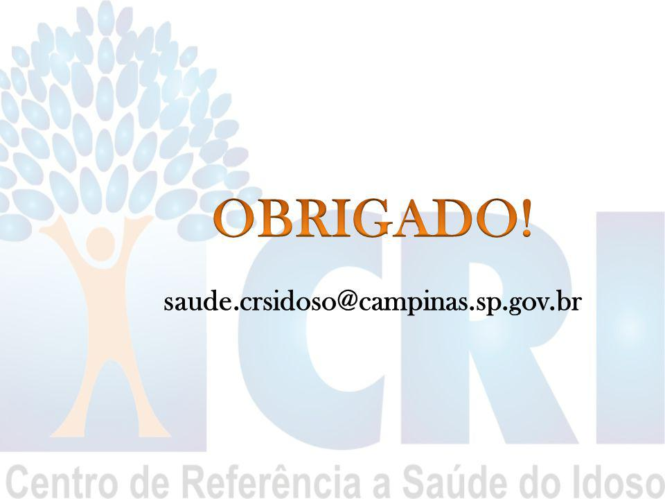 OBRIGADO! saude.crsidoso@campinas.sp.gov.br