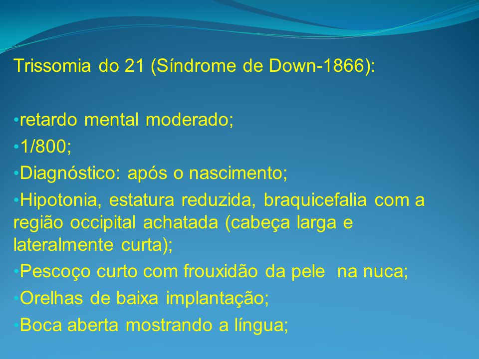 Trissomia do 21 (Síndrome de Down-1866):