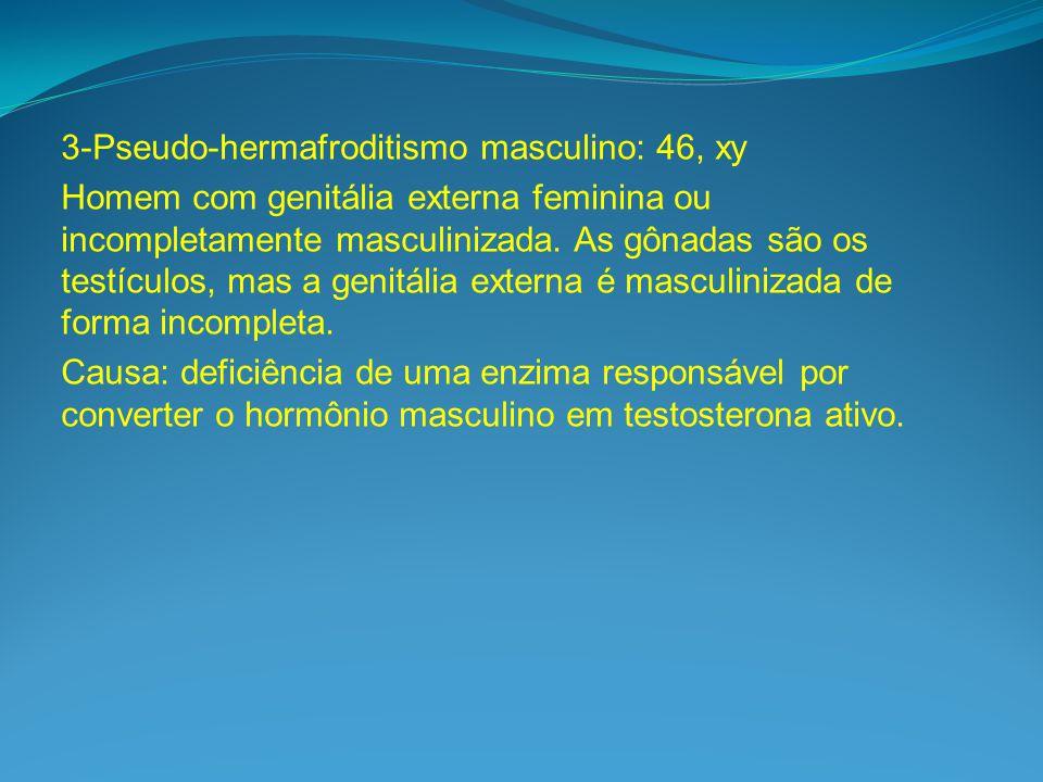 3-Pseudo-hermafroditismo masculino: 46, xy