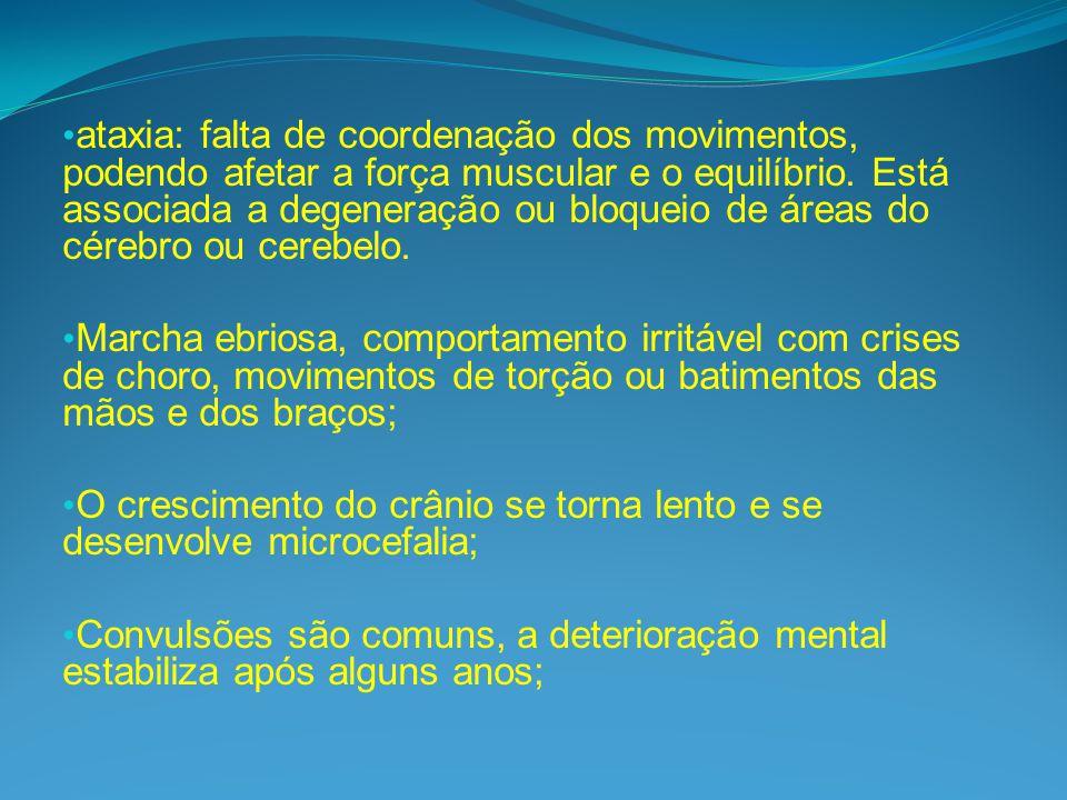 ataxia: falta de coordenação dos movimentos, podendo afetar a força muscular e o equilíbrio. Está associada a degeneração ou bloqueio de áreas do cérebro ou cerebelo.