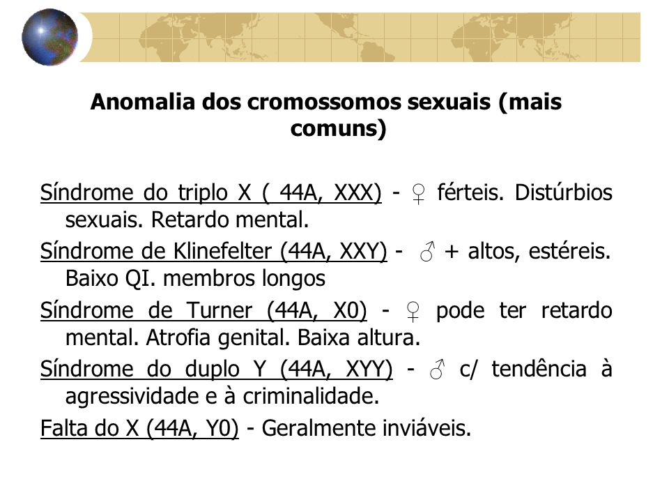 Anomalia dos cromossomos sexuais (mais comuns)
