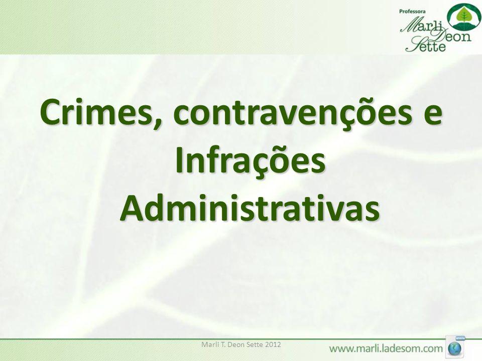 Crimes, contravenções e Infrações Administrativas