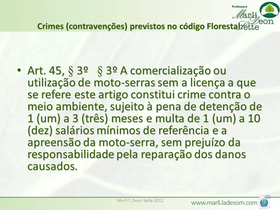 Crimes (contravenções) previstos no código Florestal: