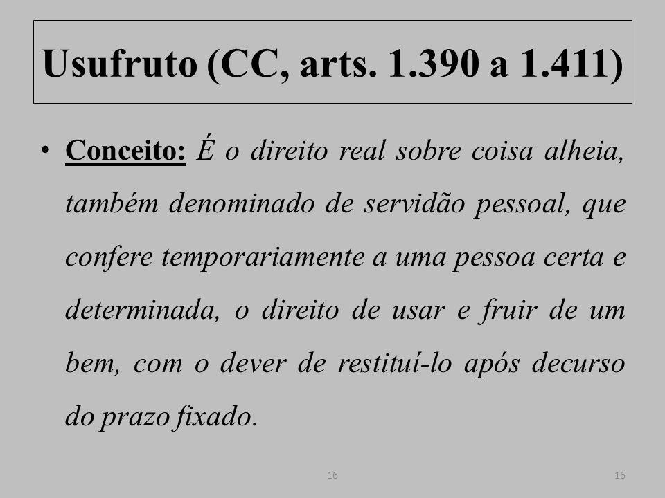 Usufruto (CC, arts. 1.390 a 1.411)