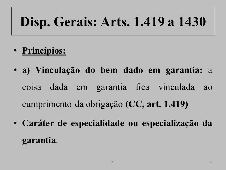 Disp. Gerais: Arts. 1.419 a 1430 Princípios: