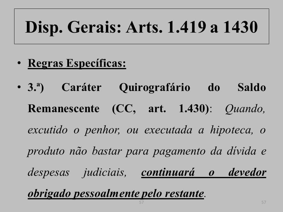 Disp. Gerais: Arts. 1.419 a 1430 Regras Específicas: