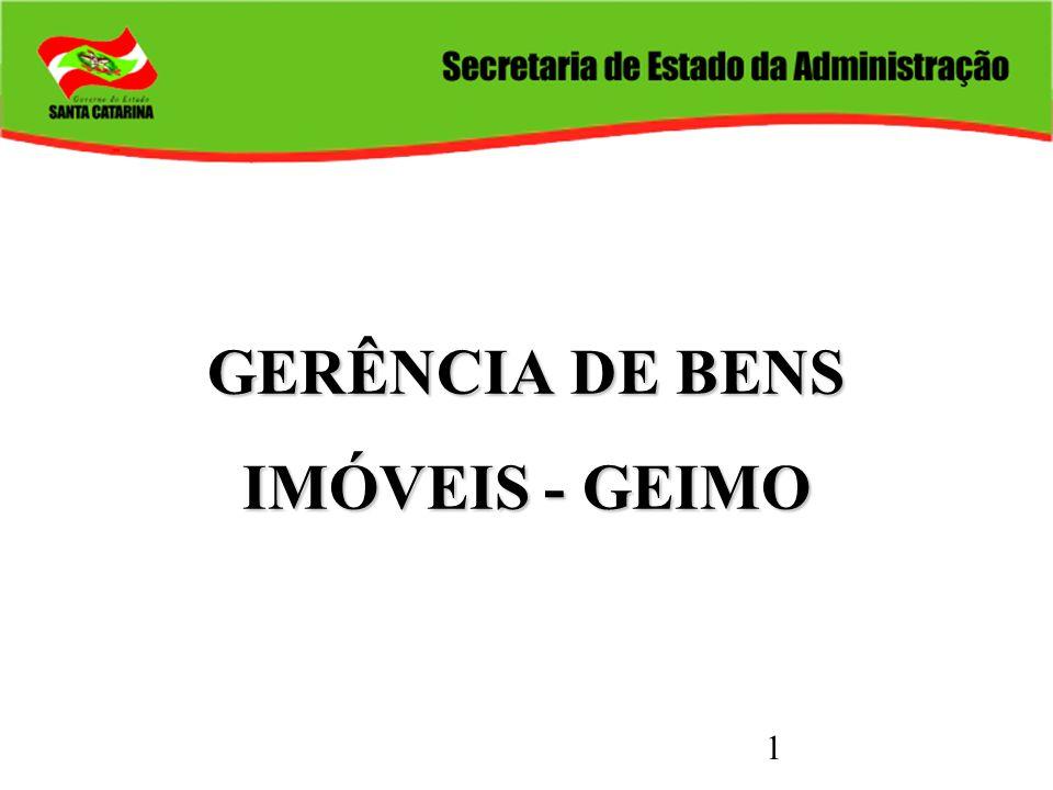 GERÊNCIA DE BENS IMÓVEIS - GEIMO
