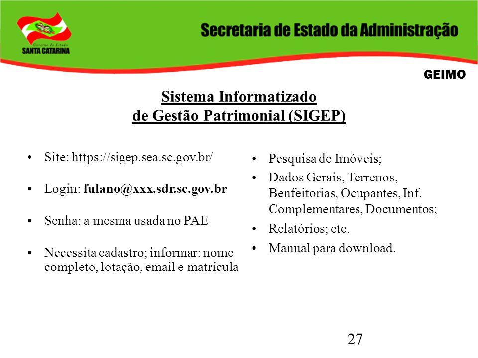 Sistema Informatizado de Gestão Patrimonial (SIGEP)