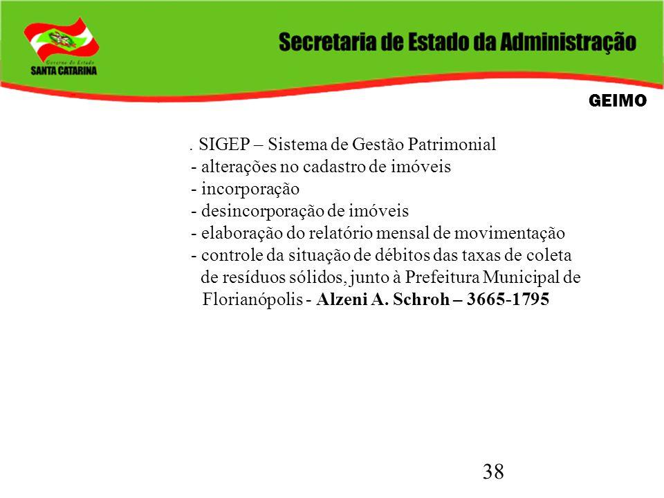 GEIMO . SIGEP – Sistema de Gestão Patrimonial. - alterações no cadastro de imóveis. - incorporação.