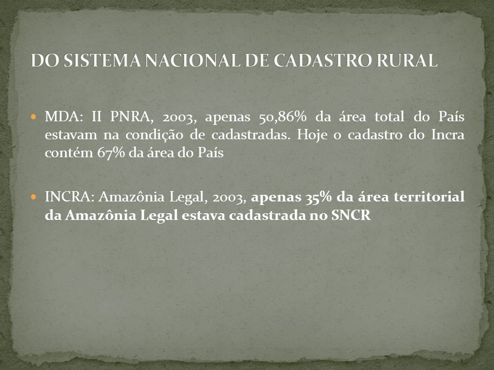 DO SISTEMA NACIONAL DE CADASTRO RURAL