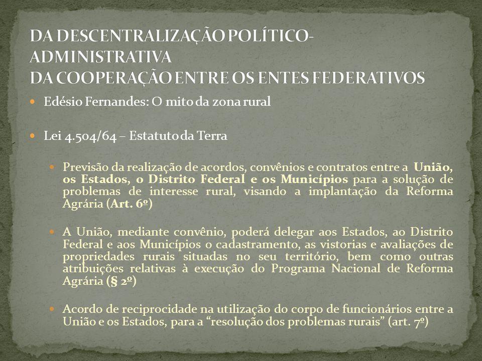 DA DESCENTRALIZAÇÃO POLÍTICO-ADMINISTRATIVA DA COOPERAÇÃO ENTRE OS ENTES FEDERATIVOS