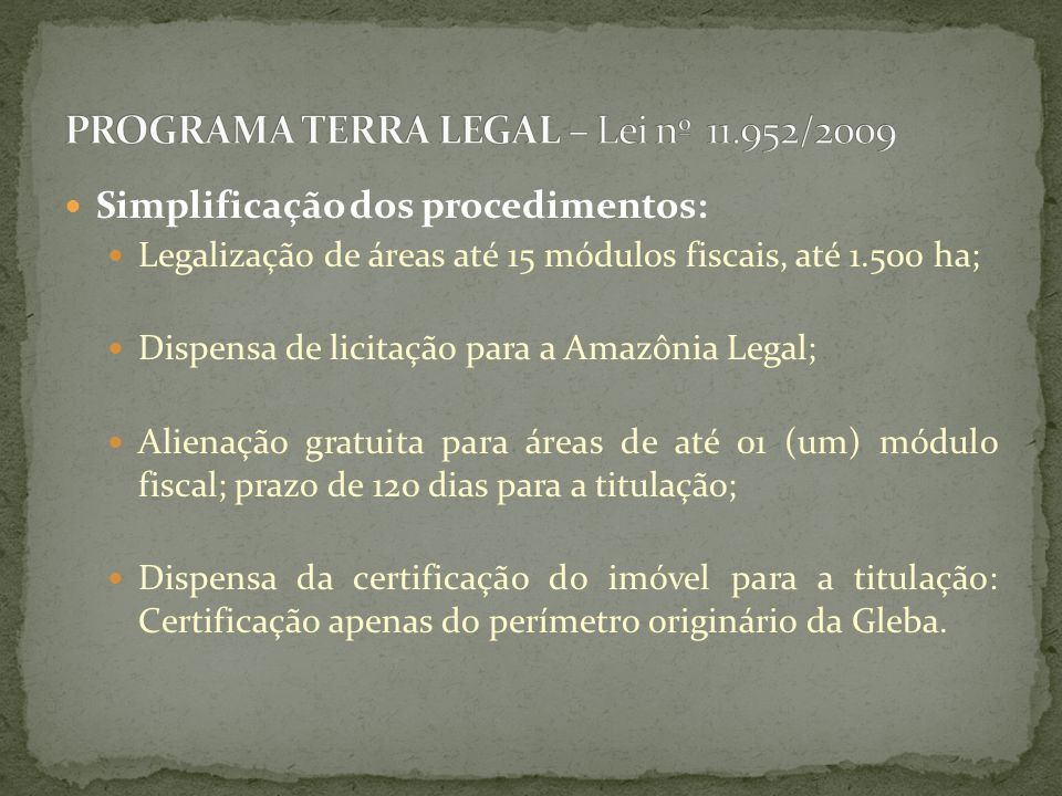 PROGRAMA TERRA LEGAL – Lei nº 11.952/2009