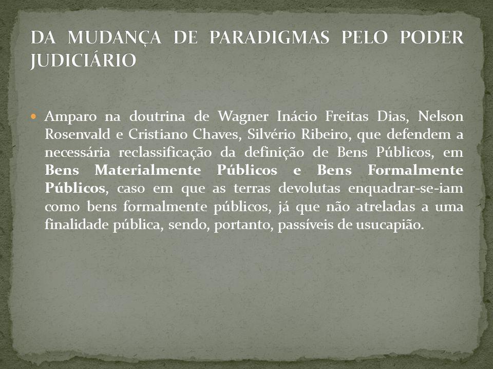 DA MUDANÇA DE PARADIGMAS PELO PODER JUDICIÁRIO