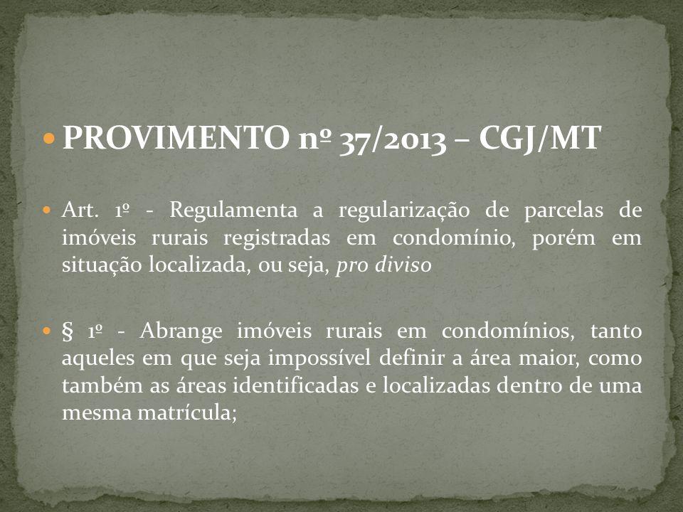 PROVIMENTO nº 37/2013 – CGJ/MT
