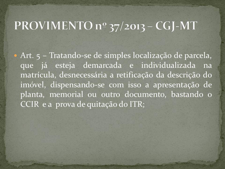 PROVIMENTO nº 37/2013 – CGJ-MT