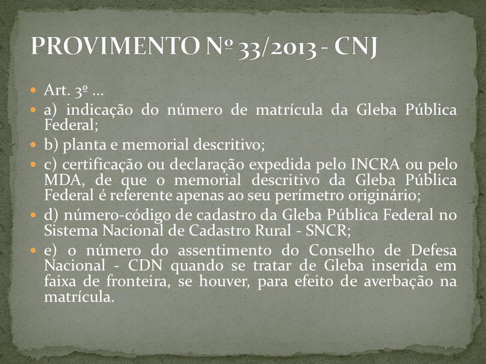 PROVIMENTO Nº 33/2013 - CNJ Art. 3º ...