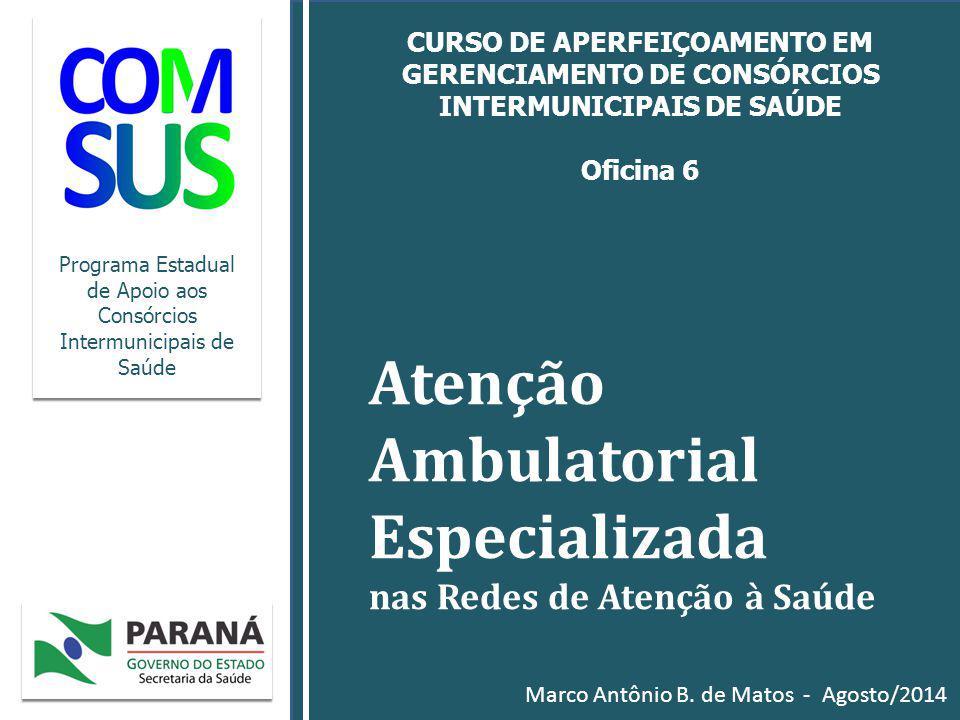 Atenção Ambulatorial Especializada nas Redes de Atenção à Saúde
