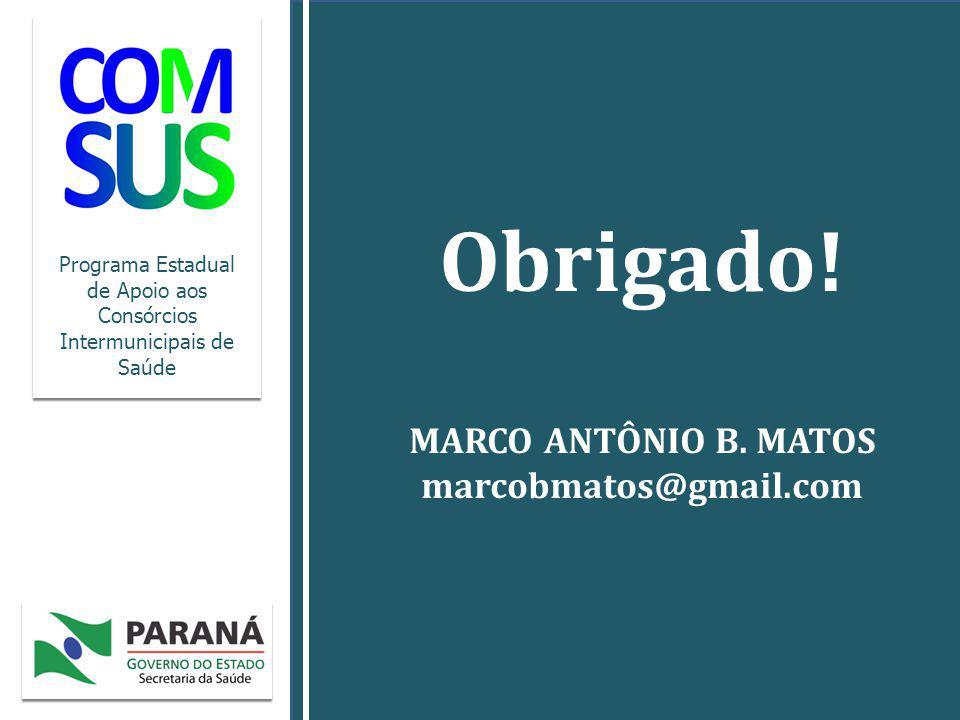 Obrigado! MARCO ANTÔNIO B. MATOS marcobmatos@gmail.com