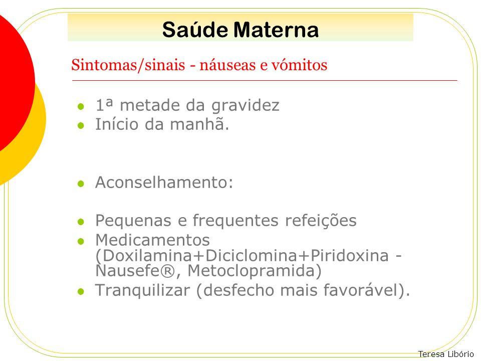 Sintomas/sinais - náuseas e vómitos