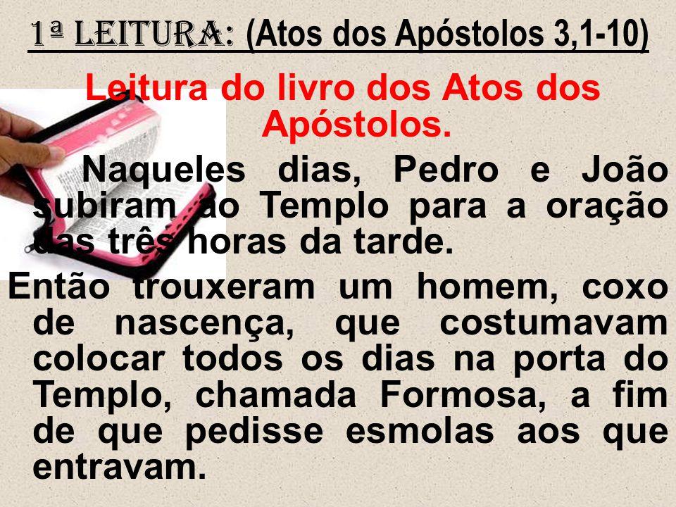 Leitura do livro dos Atos dos Apóstolos.