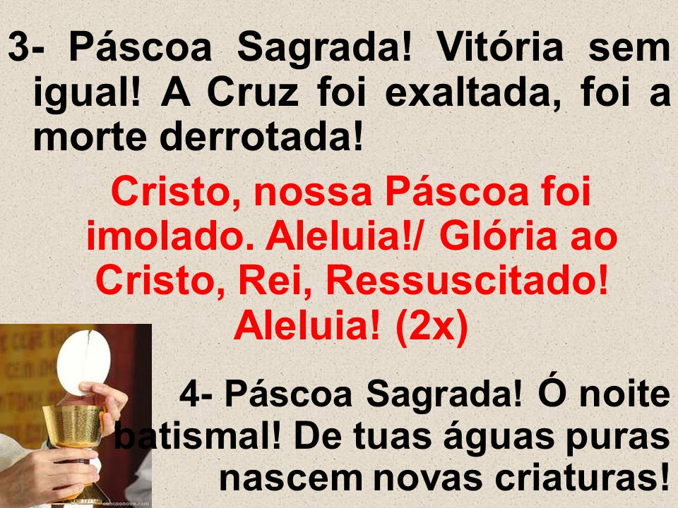 3- Páscoa Sagrada. Vitória sem igual