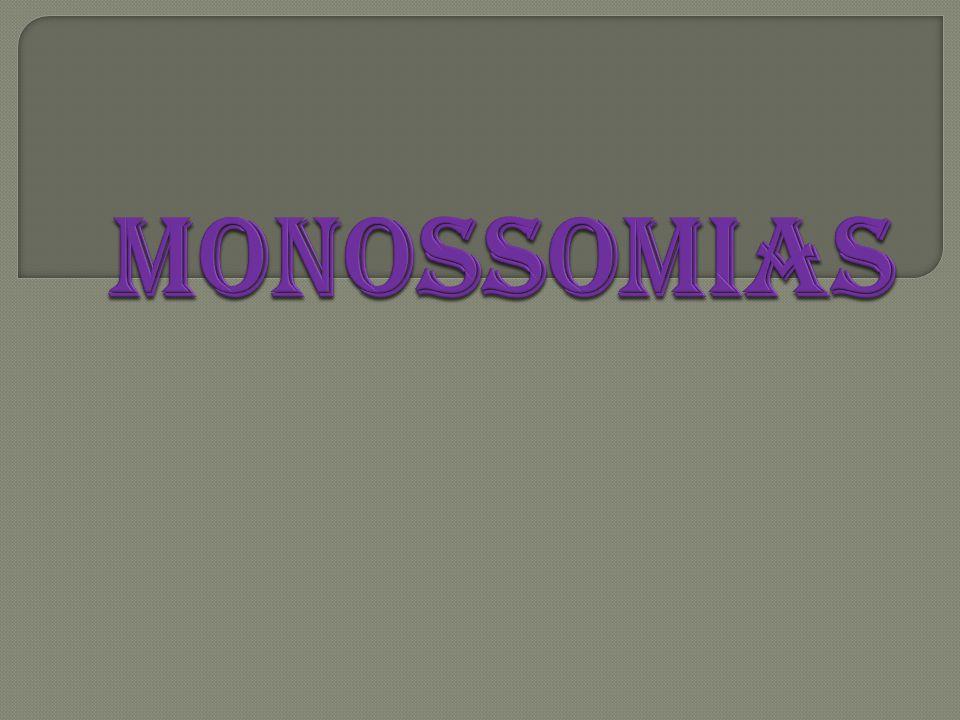 MONOSSOMIAS