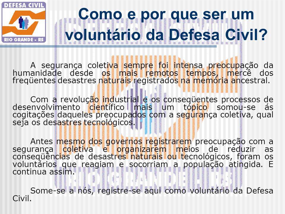 Como e por que ser um voluntário da Defesa Civil