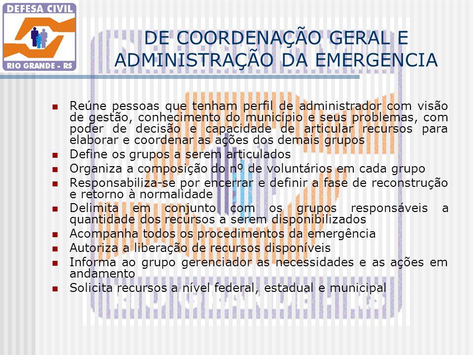 DE COORDENAÇÃO GERAL E ADMINISTRAÇÃO DA EMERGENCIA