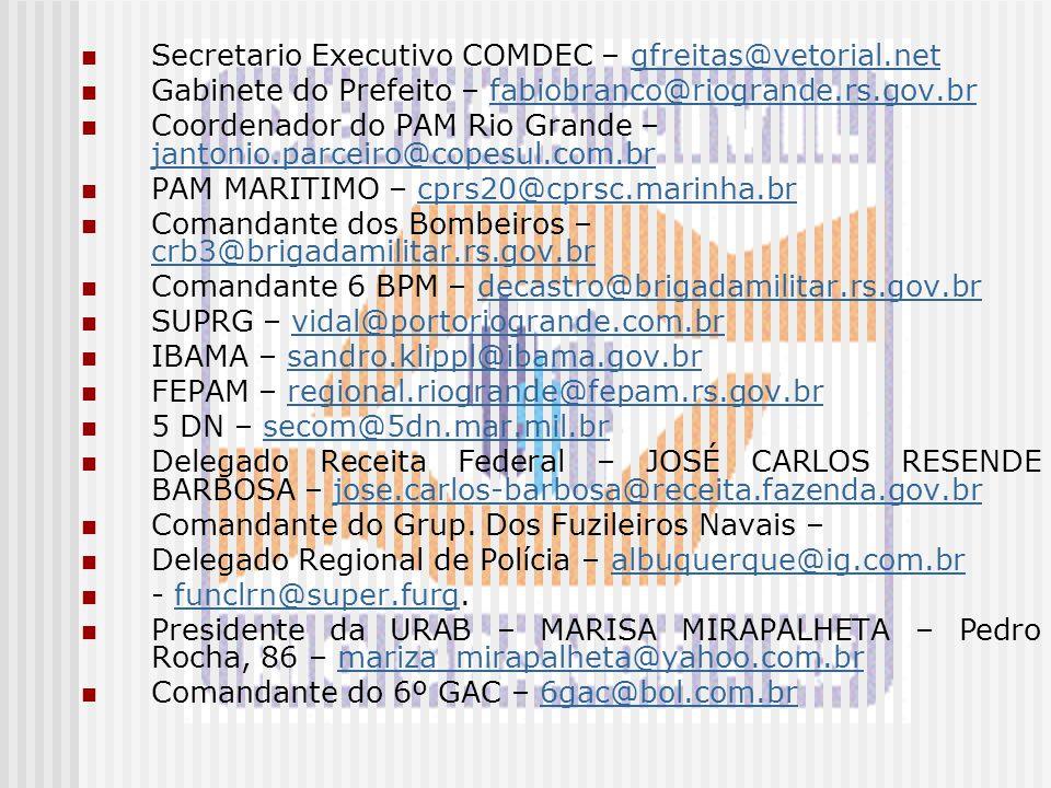 Secretario Executivo COMDEC – gfreitas@vetorial.net