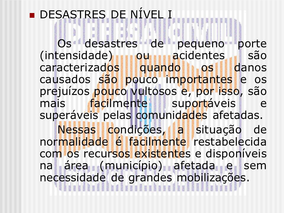 DESASTRES DE NÍVEL I