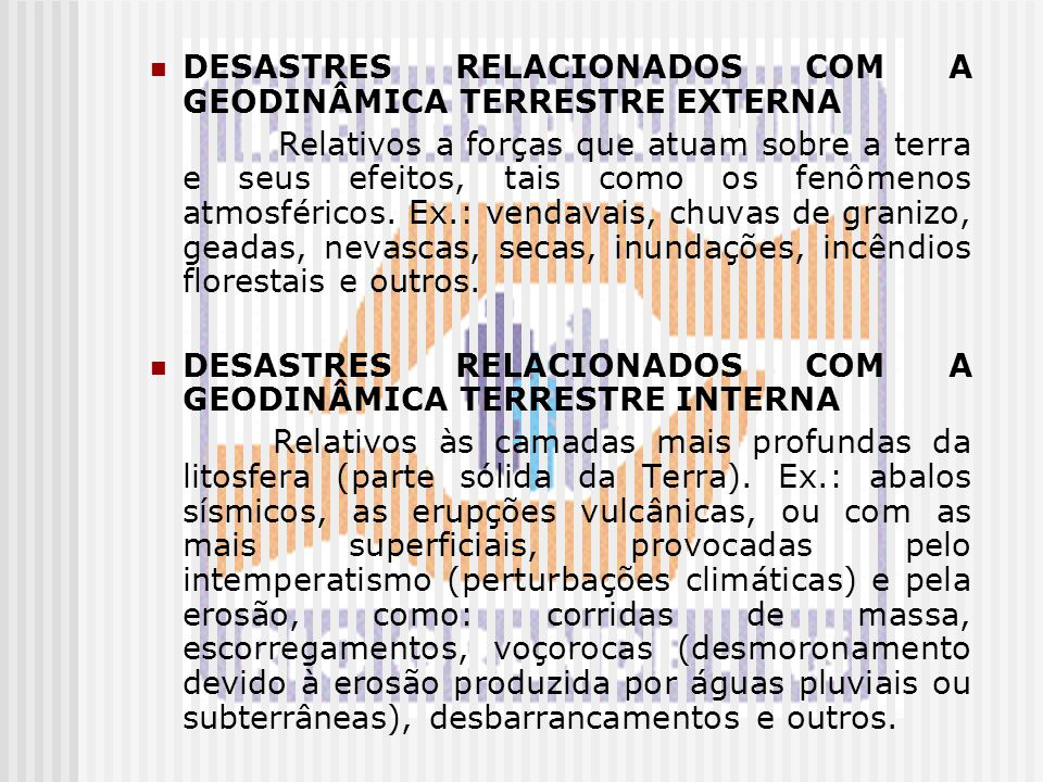 DESASTRES RELACIONADOS COM A GEODINÂMICA TERRESTRE EXTERNA