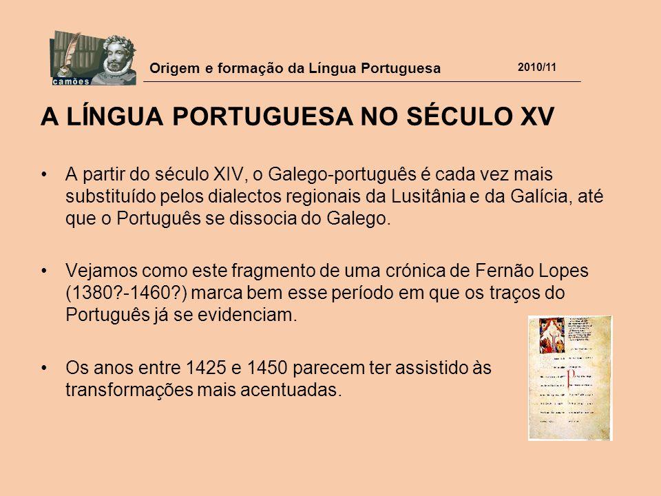 A LÍNGUA PORTUGUESA NO SÉCULO XV