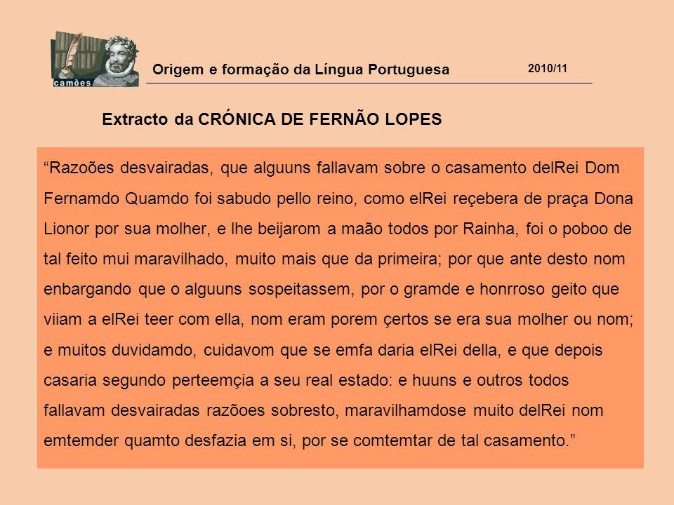 Extracto da CRÓNICA DE FERNÃO LOPES