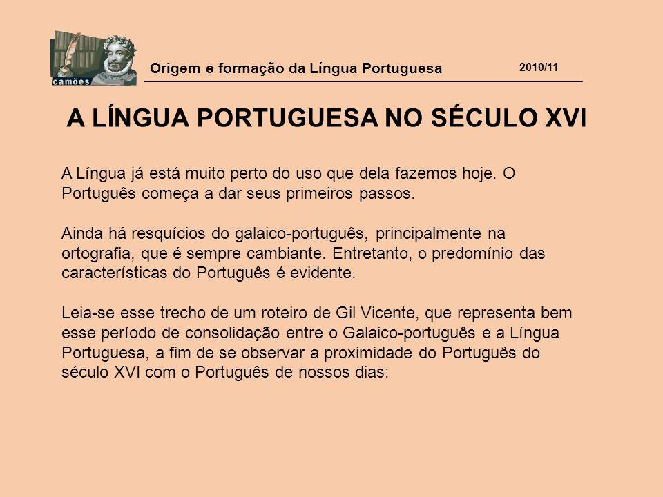 A Língua Portuguesa no século XVI