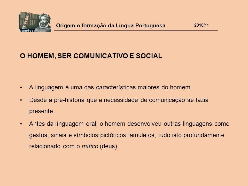 O HOMEM, SER COMUNICATIVO E SOCIAL