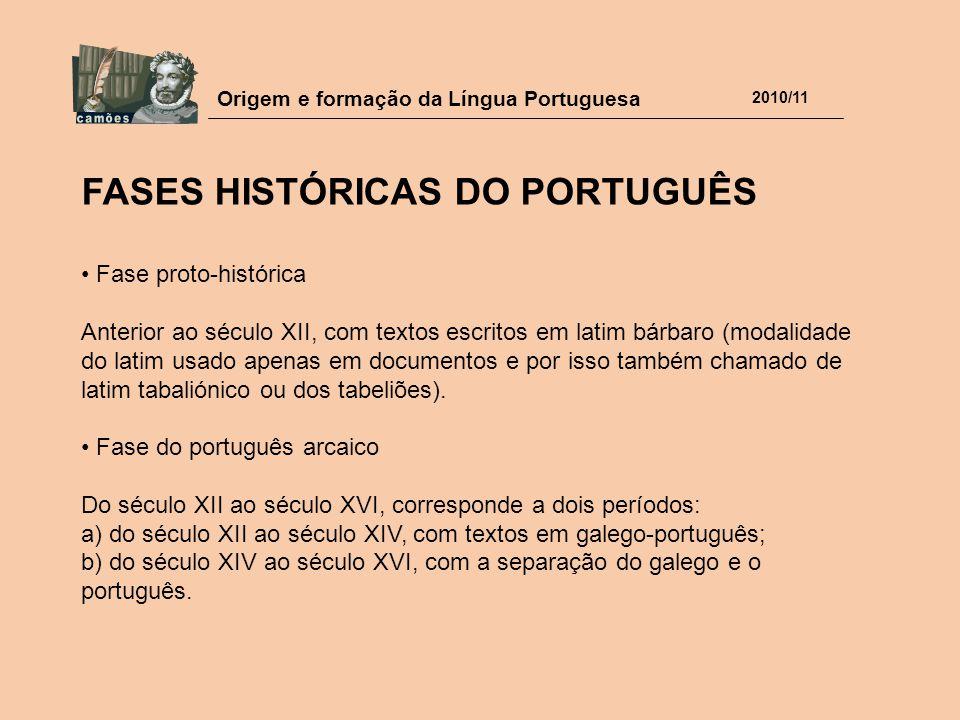 FASES HISTÓRICAS DO PORTUGUÊS
