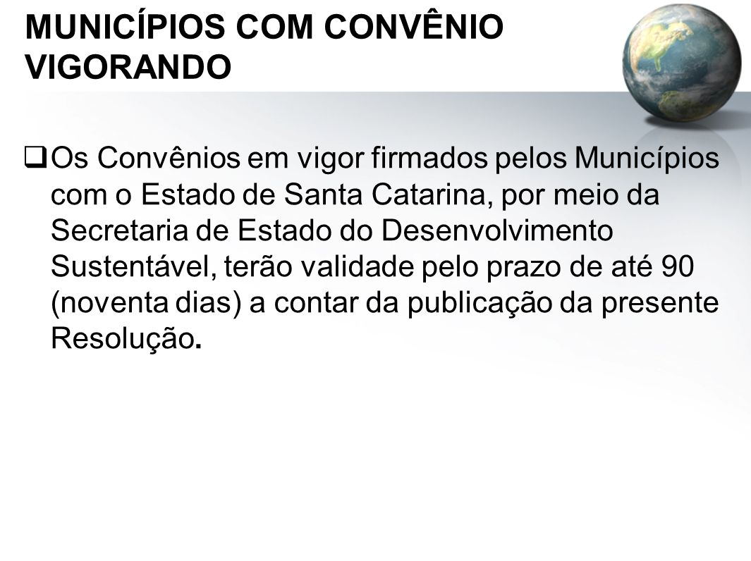 MUNICÍPIOS COM CONVÊNIO VIGORANDO