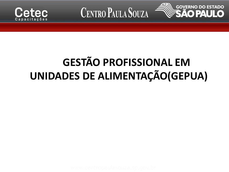 GESTÃO PROFISSIONAL EM UNIDADES DE GESTÃO PROFISSIONAL EM UNIDADES DE ALIMENTAÇÃO(GEPUA)