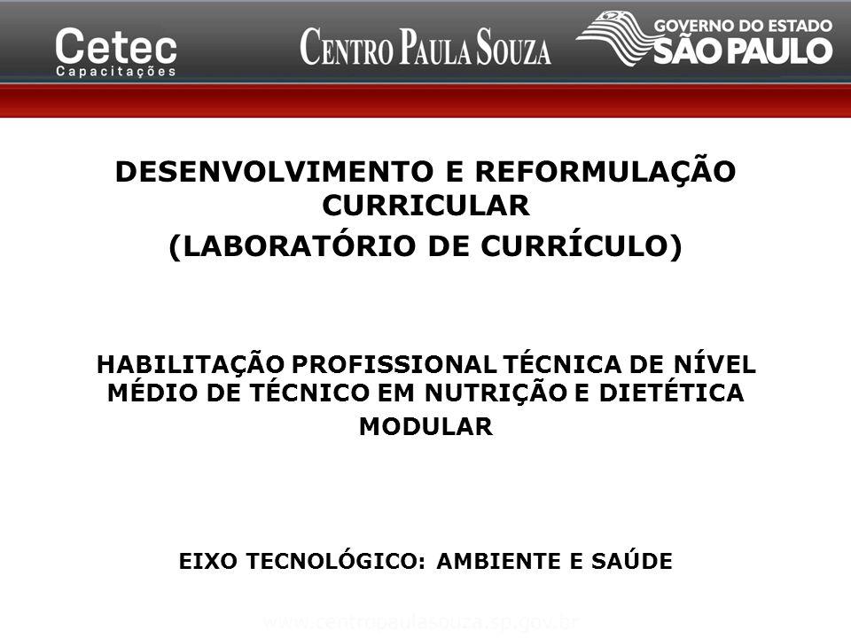 DESENVOLVIMENTO E REFORMULAÇÃO CURRICULAR (LABORATÓRIO DE CURRÍCULO)