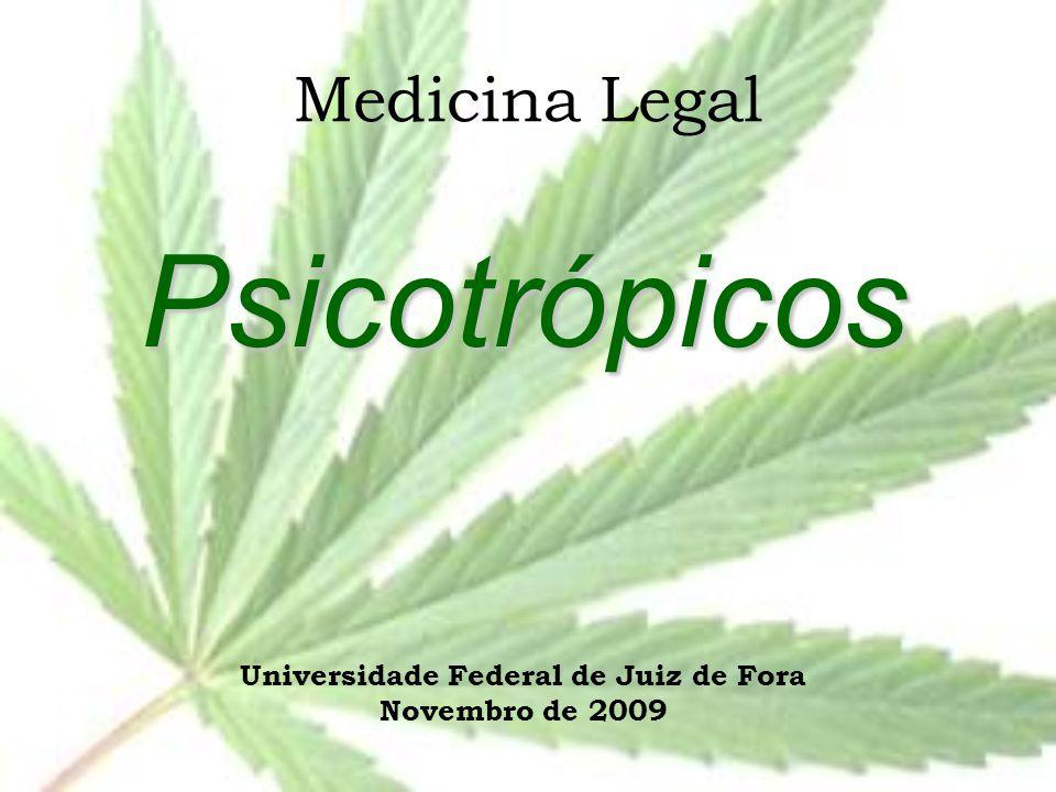 Psicotrópicos Universidade Federal de Juiz de Fora Novembro de 2009