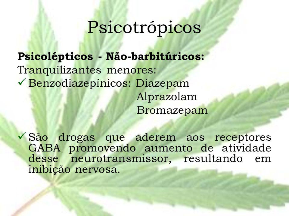 Psicotrópicos Psicolépticos - Não-barbitúricos: