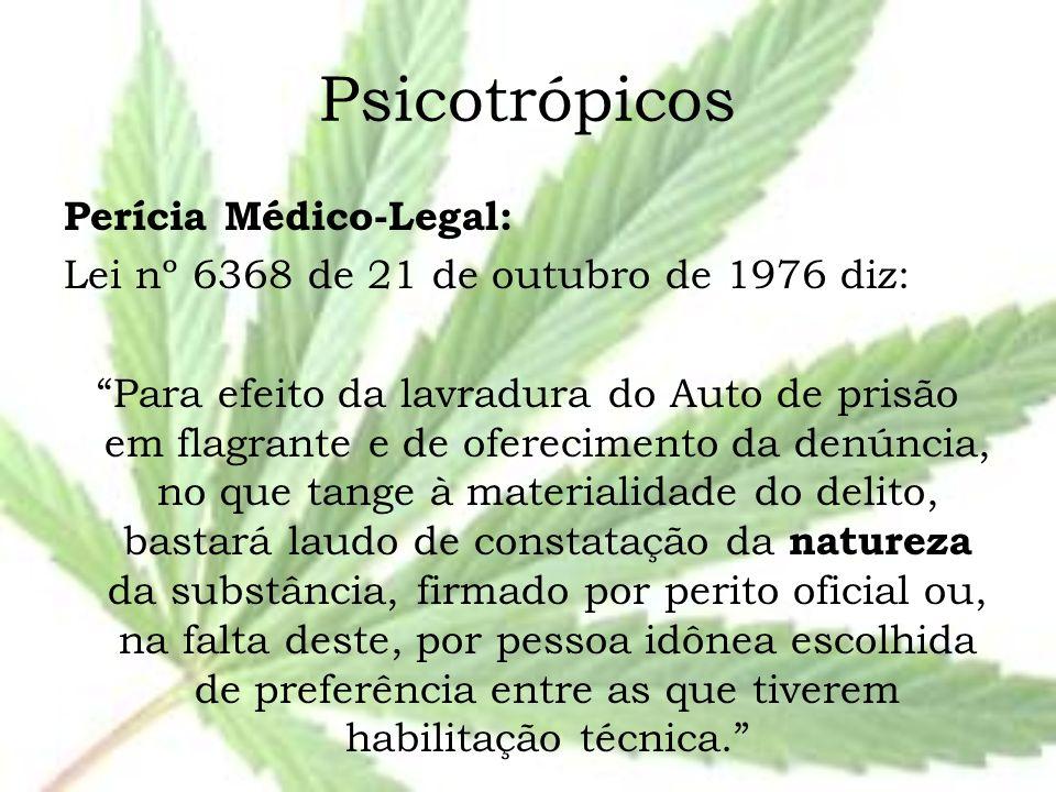 Psicotrópicos Perícia Médico-Legal:
