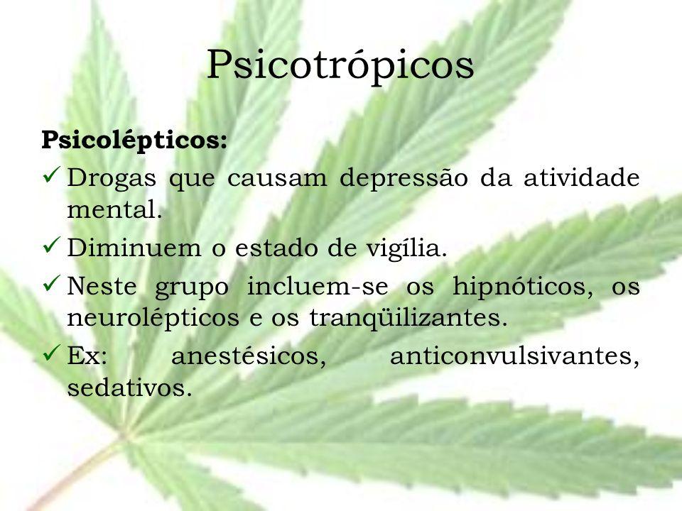 Psicotrópicos Psicolépticos: