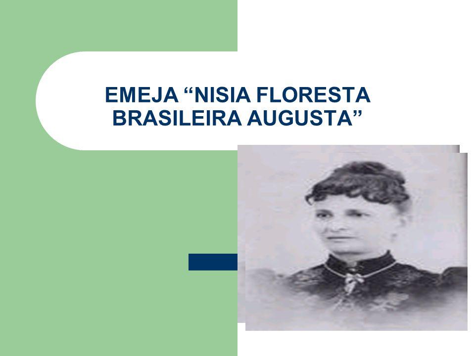 EMEJA NISIA FLORESTA BRASILEIRA AUGUSTA