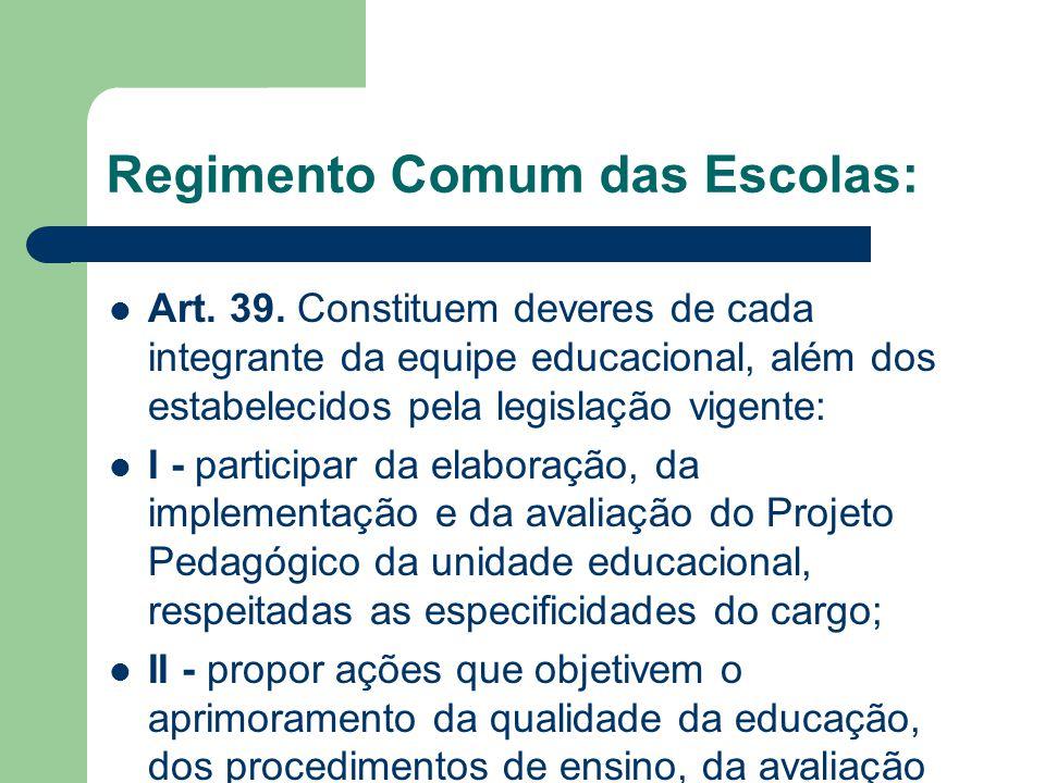 Regimento Comum das Escolas: